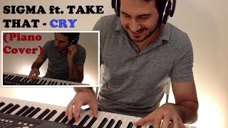 -Sigma Ft. Take That Cry Creative Piano Cover Amazing Ending.mp3