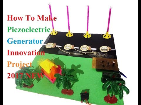 How To Make Piezoelectric Generator  ||New 2017 ||SCHOOL MODEL