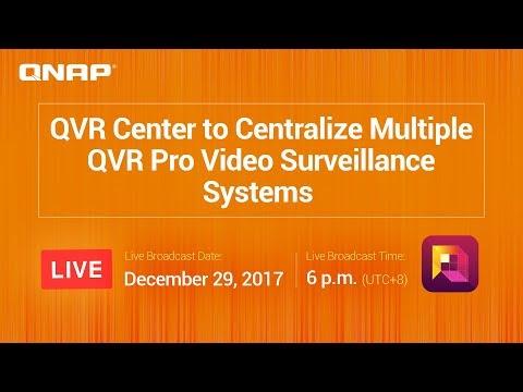 QVR Center to Centralize Multiple QVR Pro Video Surveillance Systems