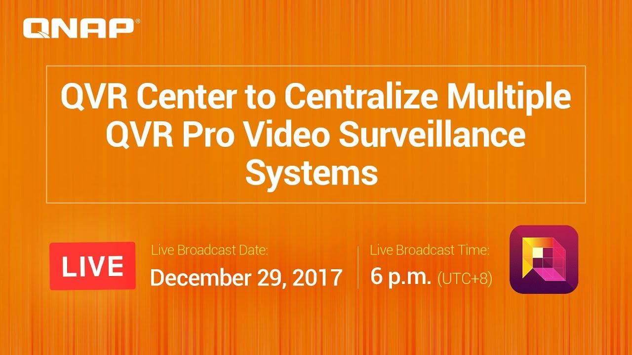 QVR Center to Centralize Multiple QVR Pro Video Surveillance