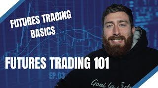 How To Trade Futures for Beginners | Futures Trading Basics EP.03