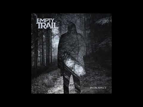 Empty Trail - Introspect (2021) (New Full EP)