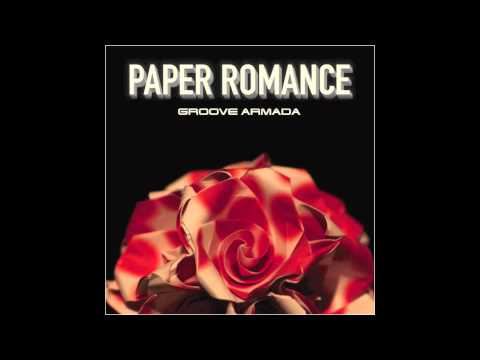 Groove Armada - Paper Romance (Pezzner Club Extended Mix)