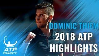 DOMINIC THIEM: 2018 ATP Highlight Reel