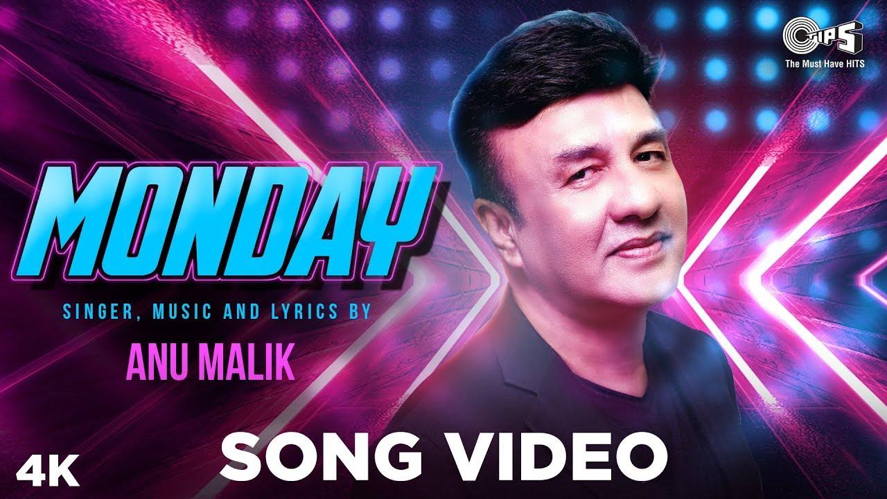 MONDAY Official Song - Anu Malik | Rapper Parry G | Ceazer, Pranjal Borah,  Pankaj Borah, Sayan V Roy