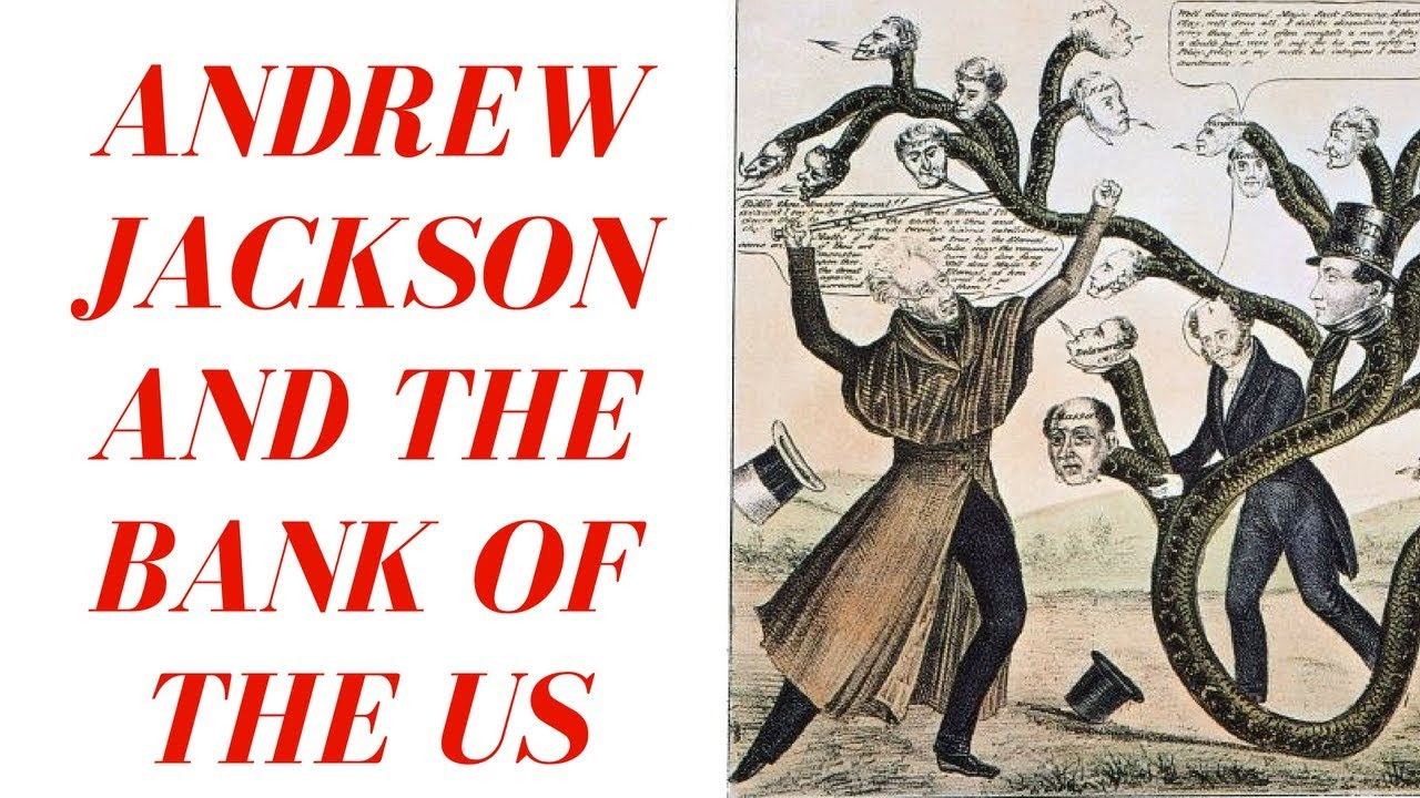 History Brief: Andrew Jackson's War on the Bank