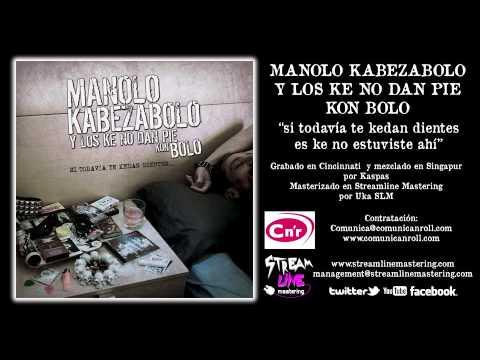 MANOLO KABEZABOLO Y LOS KE NO DAN PIE KON BOLO  NarKocóCorrido