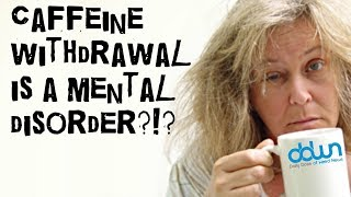 Caffeine withdrawal is a mental illness? * And MORE in this DAILY DOSE OF WEIRD NEWS! #DDWN
