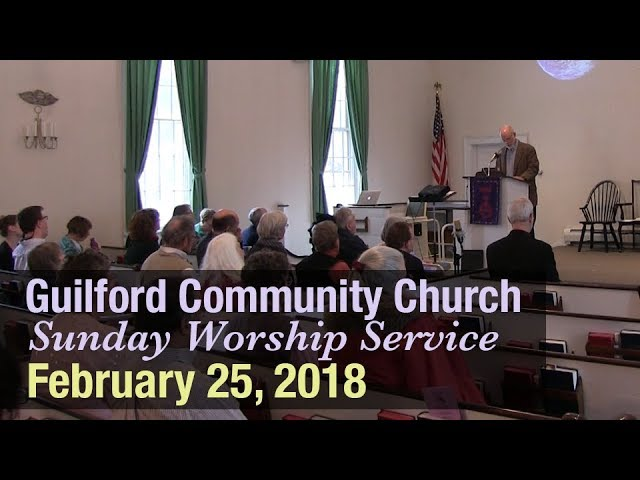 Guilford Church Service - 2/25/18