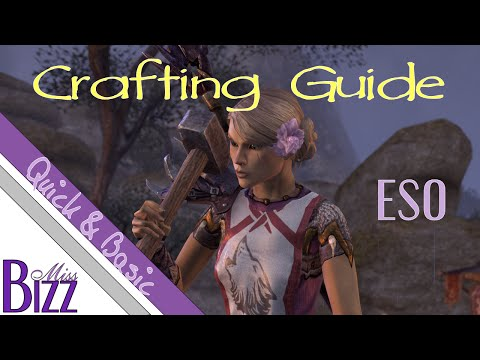 General Crafting Guide for ESO - Quick & Basic