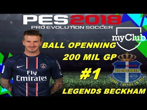 PES 2018 BALL OPENNING 200 MIL GP LEGENDS BECKHAM
