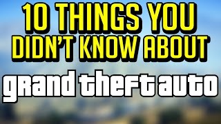 10 Things You Might Not Know About Grand Theft Auto