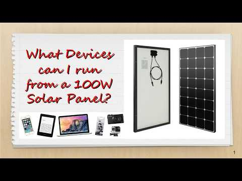 What can you run on a 100W Solar Panel?