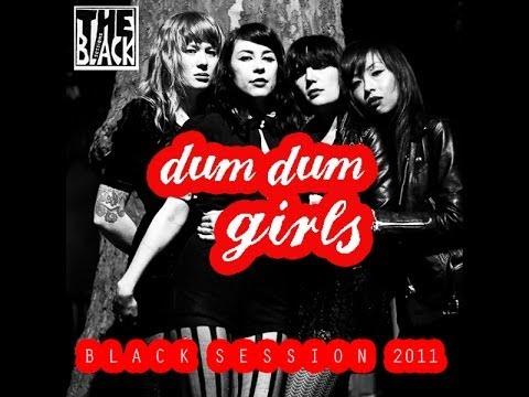 Dum Dum Girls -  2011 live radio broadcast (audio) Black Session,Paris,full set,14 songs