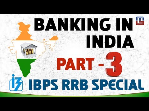 BANKING IN INDIA | PART 3 | GENERAL AWARENESS | ALL COMPETITIVE EXAMS