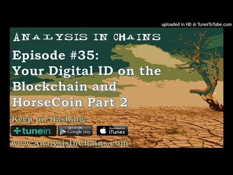 Your Digital ID on the Blockchain and HorseCoin Part 2