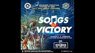 RCCG HOLY GHOST CONGRESS 2017_SONGS OF VICTORY DAY 2