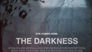 Темнота - The Darkness 2016 Трейлер