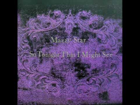 Mazzy Star - Into Dust