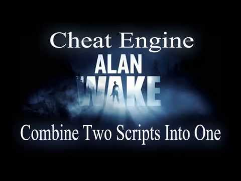 Cheat Engine Combining Two Different Scripts Into One : Alan Wake PC