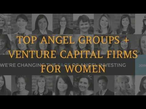 29 Top Angel Groups + Venture Capital firms for Women Entrepreneurs