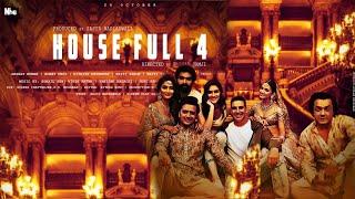 Housefull 4 , Akshay Kumar, Ritesh Deshmukh, Bobby Deol, Kriti S,Pooja H Kriti k,Sajid Khan