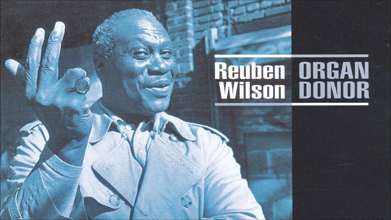 Reuben Wilson - Orange Peel (1998)