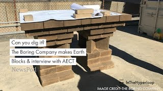 NewsPod: Can you dig it? The Boring Company makes Earth Blocks and interview with AECT