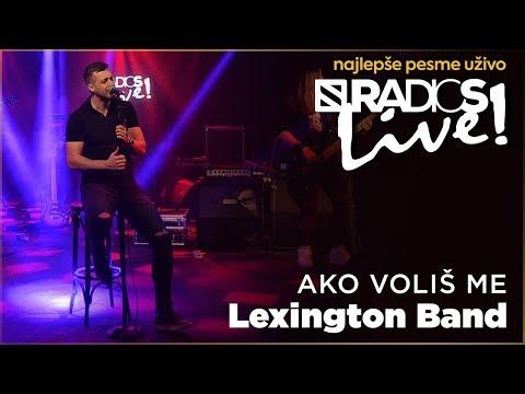 Lexington - Ako volis me RADIO S LIVE