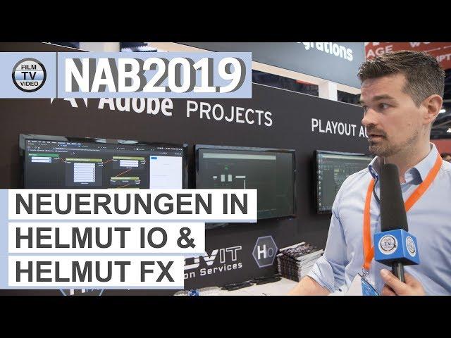 NAB2019: Helmut IO und Helmut FX – ReDesign