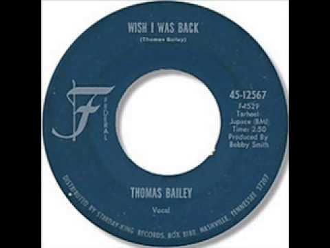 Thomas Bailey  -  Wish I was back