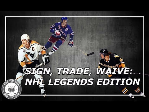 NHL Sign, Trade, Waive: Legends Edition