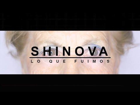 SHINOVA - Lo que fuimos (video clip oficial)