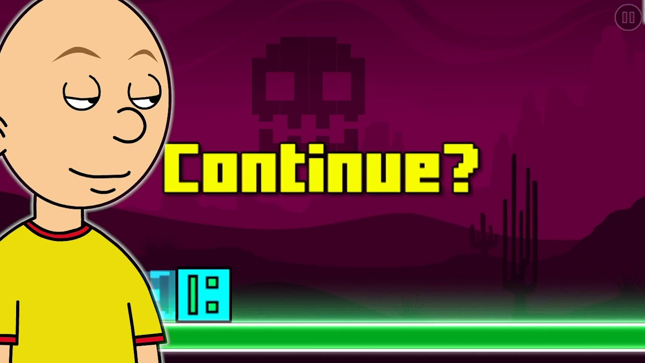 Caillou plays Geometry Dash Part 10