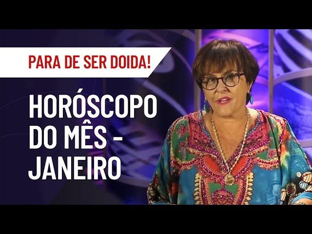 HORÓSCOPO DE JANEIRO PARA TODOS OS SIGNOS | MARCIA FERNANDES | PARA DE SER DOIDA!