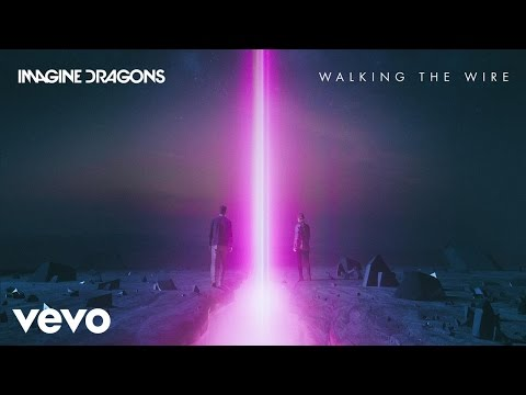 Mix - Imagine Dragons - Walking The Wire (Audio)
