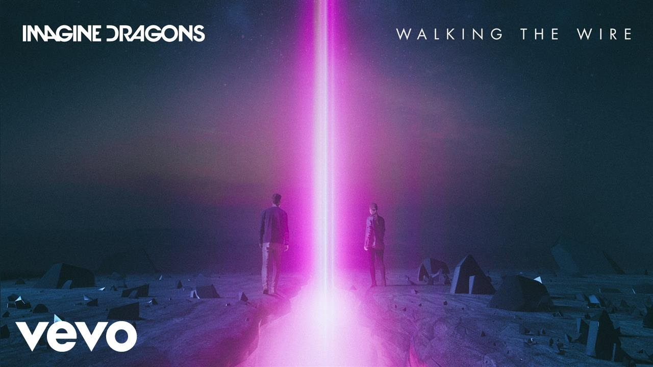 hight resolution of  imaginedragons walkingthewire vevo