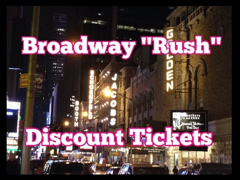 How to get BROADWAY  rush tickets