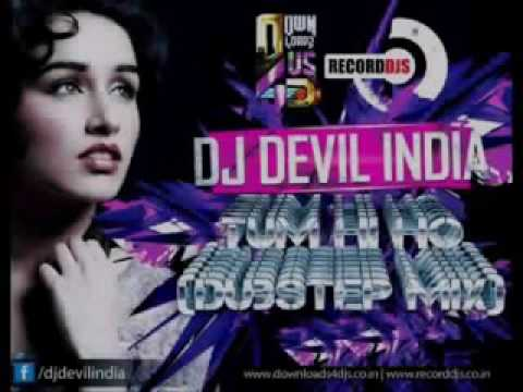 Dj devil india tum hi ho