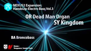 reFXcom Nexus² - Hands Up Electro Bass Vol 3 Expansion