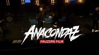 Anacondaz - Pauzern Film