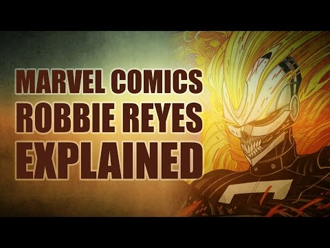 Marvel Comics: Robbie Reyes Ghost Rider Explained