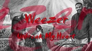Weezer - Unbreak My Heart