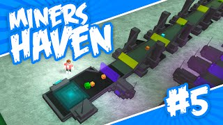 Miners Haven #5 - TELEPORTING ORES (Roblox Miners Haven)