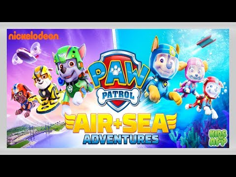 PAW Patrol Air and Sea Adventures (Nickelodeon) - Full Episode - Best App For Kids