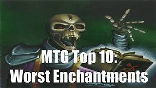 mtg top 10 worst enchantments