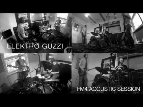 FM4 Acoustic Session mit Elektro Guzzi