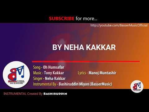 Neha Kakkar - Oh Humsafar | Piano INSTRUMENTAL Cover | Karaoke Link | Tony Kakkar