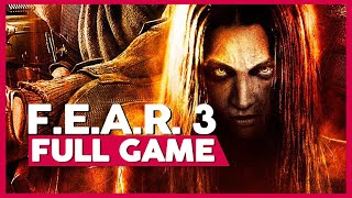 F.E.A.R 3 | Full Gameplay/Playthrough | PC 60fps | No Commentary