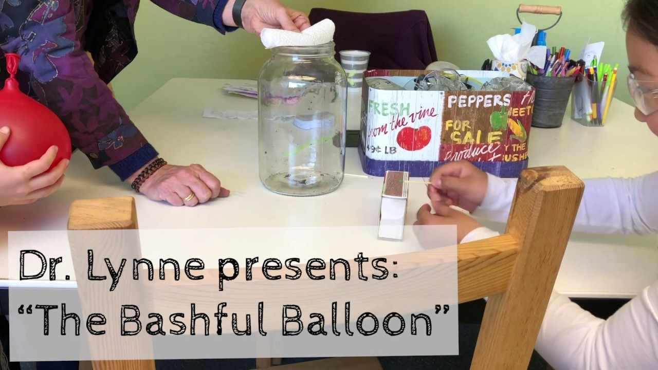 "Dr. Lynne presents: ""The Bashful Balloon"""
